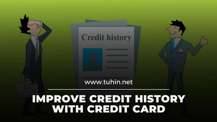 Improve Credit History With Credit Card